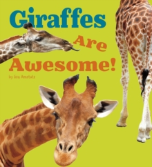 Giraffes are Awesome!, Paperback Book