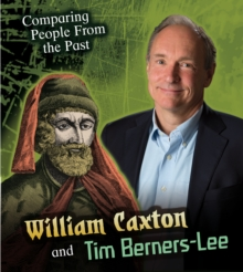 William Caxton and Tim Berners-Lee, Hardback Book
