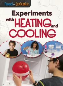 Experiments with Heating and Cooling, Hardback Book