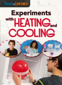 Experiments with Heating and Cooling, Paperback Book