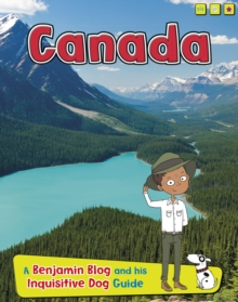 Canada : A Benjamin Blog and His Inquisitive Dog Guide, Paperback Book
