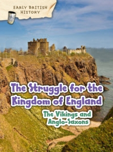 The Viking and Anglo-Saxon Struggle for England, Paperback / softback Book