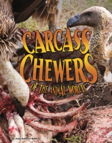 Carcass Chewers of the Animal World, Paperback / softback Book