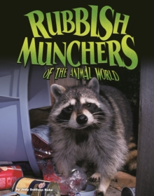 Rubbish Munchers of the Animal World, Paperback Book