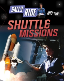 Sally Ride and the Shuttle Missions, Paperback Book