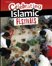 Celebrating Islamic Festivals, Hardback Book