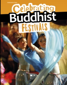 Celebrating Buddhist Festivals, Hardback Book