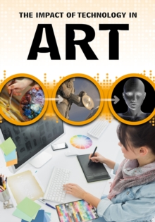 The Impact of Technology in Art, Hardback Book