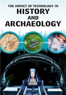 The Impact of Technology in History and Archaeology, Paperback / softback Book