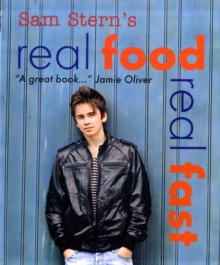 Real Food, Real Fast, Paperback Book
