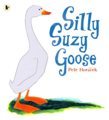 Silly Suzy Goose, Paperback Book