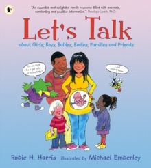 Let's Talk About Girls, Boys, Babies, Bodies, Families and Friends, Paperback / softback Book