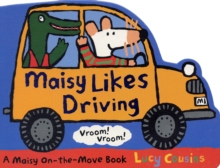Maisy Likes Driving, Board book Book