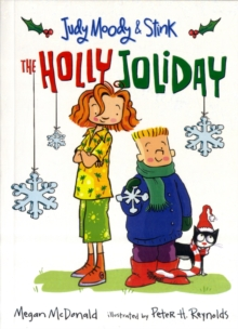 Judy Moody and Stink: The Holly Joliday, Paperback Book