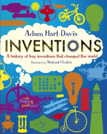 Inventions: A History of Key Inventions that Changed the World, Hardback Book