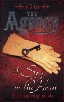 Agency Bk 1: A Spy In The House, Paperback Book