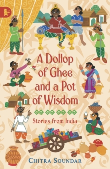 A Dollop of Ghee and a Pot of Wisdom, Paperback / softback Book