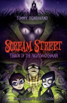 Scream Street 9: Terror of the Nightwatchman, Paperback Book