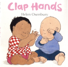 Clap Hands : A First Book for Babies, Board book Book
