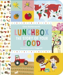 Lunchbox: The Story of Your Food, Paperback Book