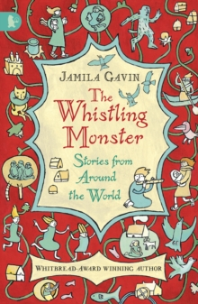 The Whistling Monster: Stories from Around the World, Paperback / softback Book