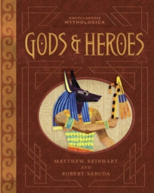 Encyclopedia Mythologica: Gods and Heroes, Hardback Book