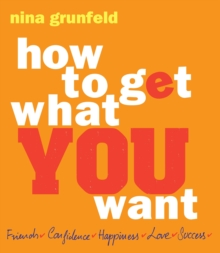How To Get What You Want, Paperback Book
