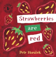 Strawberries Are Red, Board book Book