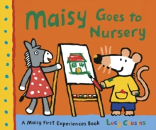 Maisy Goes to Nursery, Paperback / softback Book