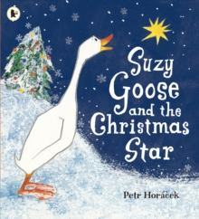 Suzy Goose and the Christmas Star, Paperback Book