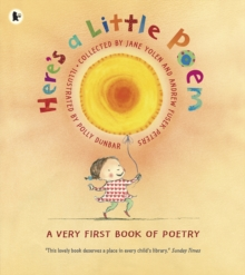 Here's a Little Poem : A Very First Book of Poetry, Paperback Book