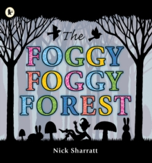 The Foggy, Foggy Forest, Paperback Book