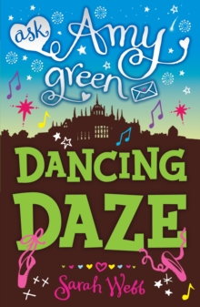 Ask Amy Green: Dancing Daze, Paperback Book