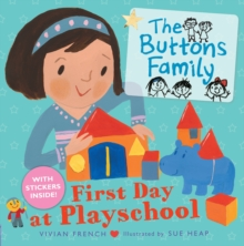 The Buttons Family: First Day at Playschool, Paperback Book
