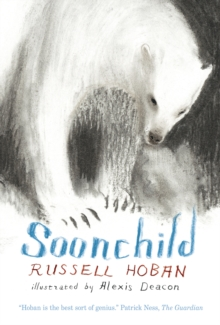 Soonchild, Hardback Book
