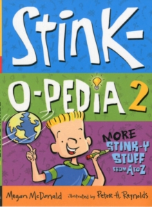 Stink-O-Pedia 2: More Stink-y Stuff from A to Z, Paperback Book