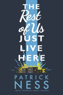 The Rest of Us Just Live Here, Hardback Book