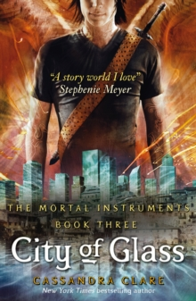 The Mortal Instruments 3 : City of Glass, EPUB eBook