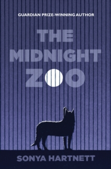 The Midnight Zoo, Hardback Book