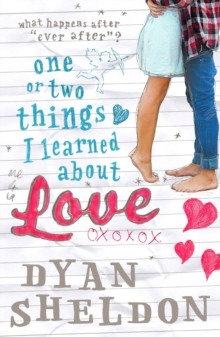 One or Two Things I Learned About Love, Paperback / softback Book