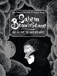 Salem Brownstone: All Along the Watchtowers, Paperback Book