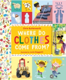 Where Do Clothes Come from?, Hardback Book