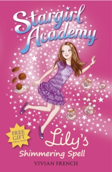 Stargirl Academy 1: Lily's Shimmering Spell, Paperback Book