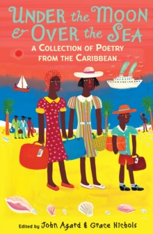 Under the Moon & Over the Sea : A Collection of Poetry from the Caribbean, Paperback Book