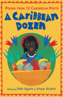 A Caribbean Dozen : Poems from 13 Caribbean Poets, Paperback Book