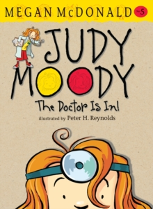 Judy Moody: The Doctor Is In!, Paperback Book
