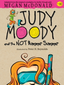 Judy Moody and the NOT Bummer Summer, Paperback Book
