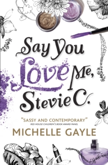 Say You Love Me, Stevie C, Paperback Book