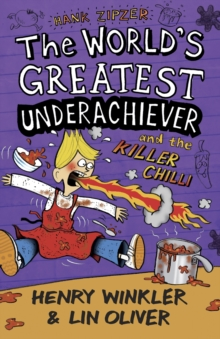 Hank Zipzer 6: The World's Greatest Underachiever and the Killer Chilli, Paperback Book
