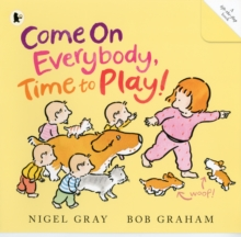 Come on Everybody, Time to Play!, Paperback Book